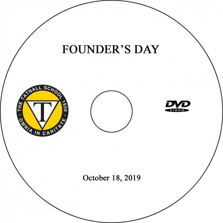 Tatnall School: Founder's Day Celebration, Friday, October 18, 2019