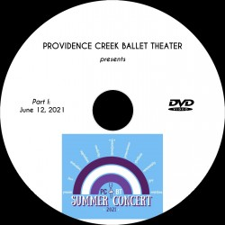 "Providence Creek Ballet Theater ""Summer Concert 2021,"" Saturday & Sunday, June 12 & 13, 2021"