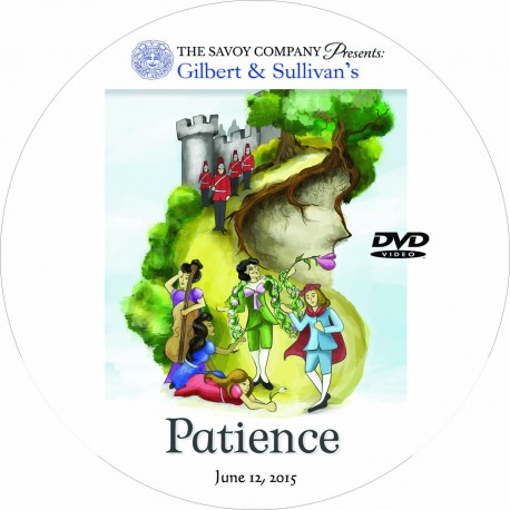 "Savoy Company ""Patience,"" Friday, June 12, 2015 Show DVD"