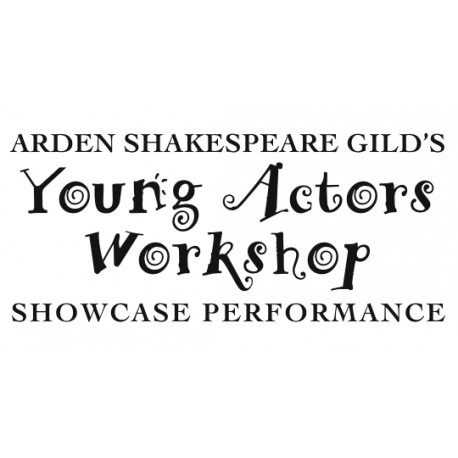 "Arden Shakespeare Gild ""Young Actors Workshop Performance Showcase,"" February 9, 2014 DVD"
