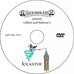 "Ardensingers ""Iolanthe,"" Friday, May 2, 2014 Show DVD"