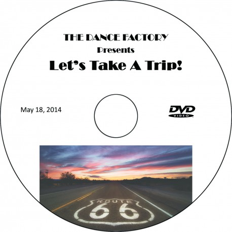 """Dance Factory """"Let's Take A Trip,"""" May 18, 2014 Performance DVD"""