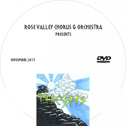 "Rose Valley Chorus & Orchestra ""Thespis,"" Saturday, November 14, 2015 Matinee DVD"