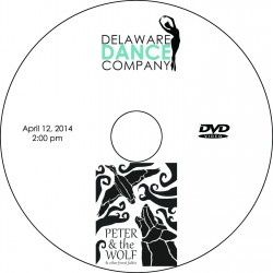 "Delaware Dance Company ""Peter and the Wolf...,"" April 12, 2014, 2:00 & 7:00 Show DVDs"