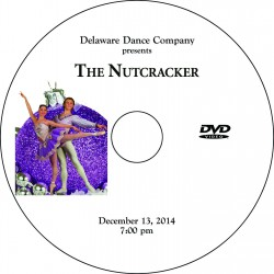 "Delaware Dance Company ""The Nutcracker,"" Saturday, December 13, 2014, 2:00 & 7:00 Show DVDs"
