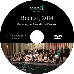 "Emerald Isle Academy of Irish Dance ""Recital 2014,"" Saturday, December 13, 2014 Show DVD"
