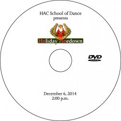 "Hockessin Athletic Club School of Dance ""Holiday Hoedown,"" Saturday, December 6, 2014, 2:00 Show DVD"