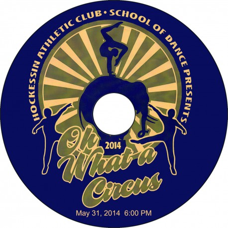 "Hockessin Athletic Club School of Dance ""Oh, What a Circus,"" May 31, 2014 12:30 & 6:00 Recital DVDs"
