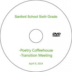 "Sanford School ""Sixth Grade Coffee House,"" Wednesday, April 9, 2014 DVD"