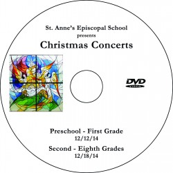 """St. Anne's Episcopal School """"Christmas Concerts 2014,"""" Two-Show (December 12 & 18, 2014) Combination DVD"""