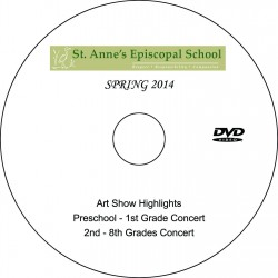 """St. Anne's Episcopal School """"Spring Concerts & Art Show Highlights,"""" May 9 & 15, 2014 Combo Performances DVD"""