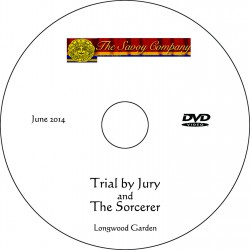 """The Savoy Company """"Trial By Jury / The Sorcerer,"""" June 2014 DVD"""