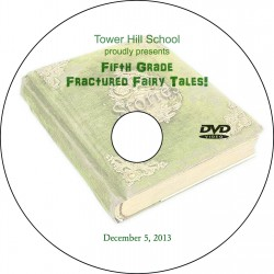 "Tower Hill School ""Fifth Grade Fractured Tales '14,"" Two-Show (December 4 & 5, 2014) Combination DVD"