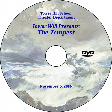 "Tower Hill School ""Third Grade Tower Will: The Tempest,"" Thursday, November 6, 2014 Show DVD"