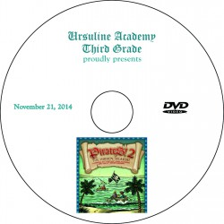 "Ursuline Academy ""Third Grade Play: Pirates, The Hidden Treasure,"" Friday, November 21, 2014 Show DVD"