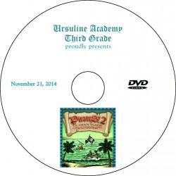 "Ursuline Academy ""Third Grade Play: Pirates, The Hidden Treasure,"" Friday, November 21, 2014 Show DVD"