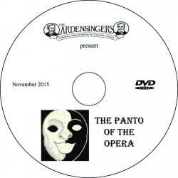 "Ardensingers ""The Panto of the Opera"" Sunday, November 15, 2015 Show DVD"