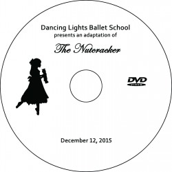 "Dancing Lights Ballet School ""The Nutcracker,"" Saturday, December 12, 2015 Show DVD"