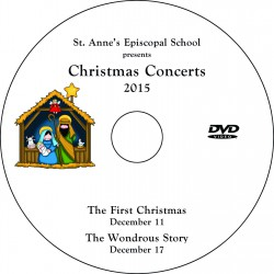 "St. Anne's Episcopal School ""Christmas Concerts 2015,"" Two-Show (December 11 & 17, 2015) Combination DVD"