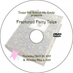 "Tower Hill School ""Fifth Grade Fractured Tales '15,"" Two-Show (April 30 & May 4, 2015) Combination DVD"