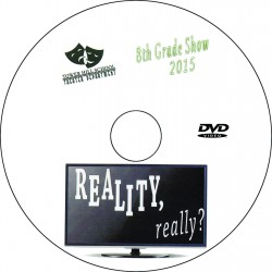 "Tower Hill School 8th Grade ""Reality, Really?,"" Friday, February 27, 2015 Evening Show DVD"