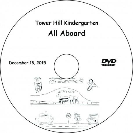 """Tower Hill School Kindergarten """"All Aboard!"""" Friday, December 18. 2015 Show DVD"""
