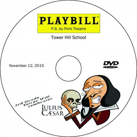 "Tower Hill School Third Grade ""Tower Hill: Julius Caesar,"" Thursday, November 12, 2015 Show DVD"