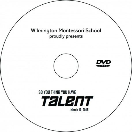 "Wilmington Montessori School ""So You Think You Got Talent,"" Thursday, March 19, 2015 Evening Show DVD"