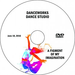"Danceworks Dance Studio ""A Figment of My Imagination,"" June 18, 2016  Performance DVD"