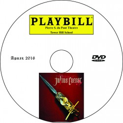 "Tower Hill School Upper School Play, ""Julius Caesar,"" Saturday, April 16, 2016   DVD"