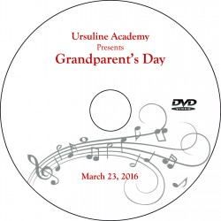 "Ursuline Academy ""Grandparents' Day,"" Wednesday, March 23, 2016 DVD"