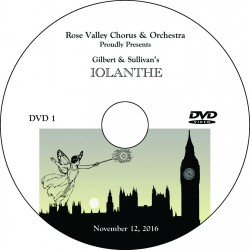 "Rose Valley Chorus & Orchestra ""Iolanthe,"" Saturday, November 12, 2016 DVD / Blu-ray"