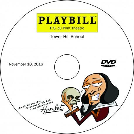 """Tower Hill School Third Grade """"Tower Will: Hamlet,"""" Friday, November 18, 2016 DVD / Blu-ray"""