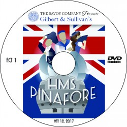 "Savoy Company ""H.M.S. Pinafore,"" Friday, May 12, 2017 DVD / Blu-ray"