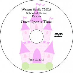 "Western Family YMCA School of Dance ""Once Upon a Time,"" Saturday, June 10, 2017 Recital DVD / Blu-ray"