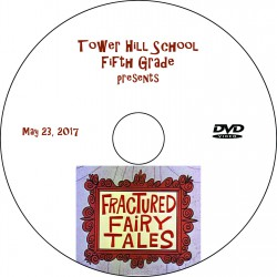 "Tower Hill School 5th Grade ""Fractured Fairytales '17,"" Tuesday, May 23, 2017 DVD / Blu-ray"
