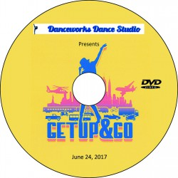 "Danceworks Dance Studio ""Get Up & Go,"" June 24, 2017 Recital DVD / Blu-ray"