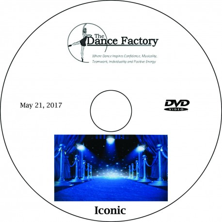 """Dance Factory """"Iconic,"""" May 21, 2017 Performance DVD / Blu-ray"""