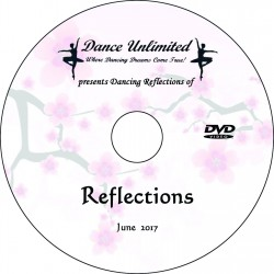"Dance Unlimited ""Reflections,"" Friday & Saturday, June 23 & 24, 2017 Recital DVD / Blu-ray"