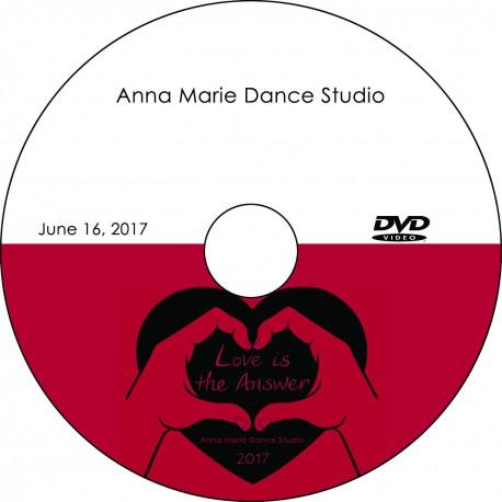 "Anna Marie Dance Studio ""Love Is The Answer,"" Friday, June 16, 2017 Recital DVD / Blu-ray"