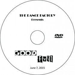 "Dance Factory ""Good vs. Evil,"" June 7, 2015 Performance DVD"
