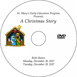 "St. Mary of the Assumption EEP ""Christmas Pageant,"" Two-Show (December 18 & 19, 2017) Combination DVD / Blu-ray"
