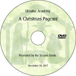 "Ursuline Academy Second Grade ""Christmas Pageant,"" Tuesday, December 19, 2017 DVD / Blu-ray"