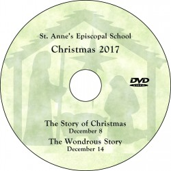 "St. Anne's Episcopal School ""Christmas Concerts 2017,"" Two-Show (December 8 & 14 2017) Combination DVD / Blu-ray"