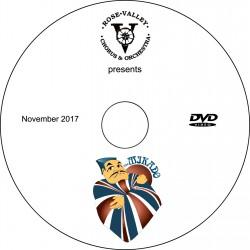"Rose Valley Chorus & Orchestra ""The Mikado,"" Saturday, November 11, 2017 Matinee Show DVD / Blu-ray"