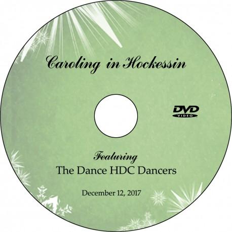 "Dance HDC ""Caroling In Hockessin,"" Tuesday, December 12, 2017 DVD / Blu-ray"