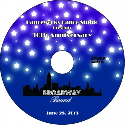 "Danceworks Dance Studio ""Broadway Bound,"" June 28, 2015 Recital DVD"