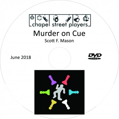 "Chapel Street Players ""Murder on Cue,"" Saturday, June 9, 2018 DVD / Blu-ray"
