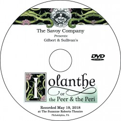 "Savoy Company ""Iolanthe,"" Saturday, May 19, 2018 DVD / Blu-ray"