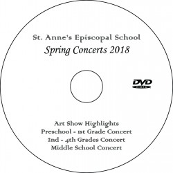 """St. Anne's Episcopal School """"Spring Concerts 2018 - Three Concerts + Art Show"""" (May 11 & 17) Combination DVD / Blu-ray"""